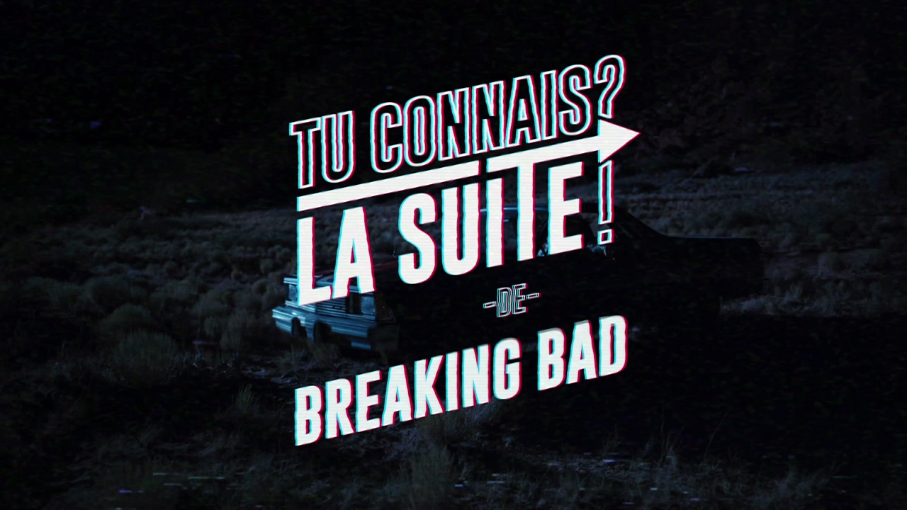 Netflix – Breaking Bad FR Trailer